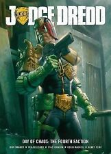 Judge Dredd Day of Chaos: Fourth Faction by Henry Flint, Ben Willsher, John...