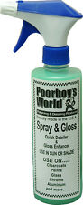 Poorboys Spray & Gloss Quick Detailer 500ml Brand New, Free UK P&P