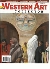 WESTERN ART COLLECTOR, AUGUST, 2015 (PREVIEWS OF WORK FOR SALE AT UP COMING SHOW