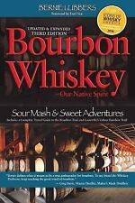Bourbon Whiskey Our Native Spirit by Bernie Lubbers (2016, Paperback)