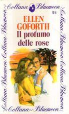 A30 Il profumo delle rose Goforth Bluemoon