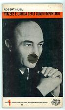 MUSIL ROBERT VINZENZ E L'AMICA DEGLI UOMINI IMPORTANTI EINAUDI 1962 TEATRO 1