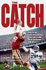 The Catch: One Play, Two Dynasties, and the Game That Changed the NFL, Myers, Ga