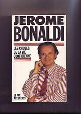 les choses de la vie quotidienne - jerome bonaldi -