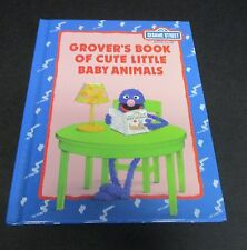 Sesame Street Grover's Book of Cute Little Baby Animals by B G Ford 1980