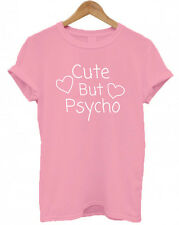 CUTE BUT PSYCHO, Christmas Present sassy tumblr Secret Santa unisex T Shirt