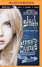 The Vampire Diaries the Salvation: Unseen 1 by L. J. Smith and Aubrey Clark...