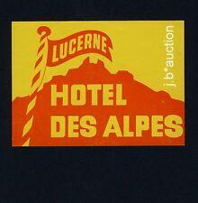 Hotel des Alpes LUCERNE Switzerland * Old Swiss Luggage Label  Kofferaufkleber