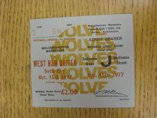 15/10/1977 BIGLIETTO: Wolverhampton Wanderers V West Ham United (completo). questo è