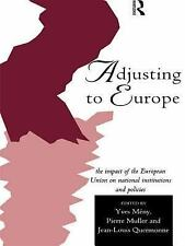 Routledge Research in European Public Policy: Adjusting to Europe : The...