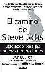 El camino de Steve Jobs (The Steve Job's way: iLeadership for a New Ge-ExLibrary