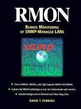 RMON : Remote Monitoring of SNMP-Managed LANs by David T. Perkins (1998,...