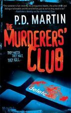 The Murderers' Club by Martin, P.D.