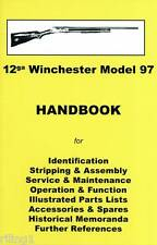 WINCHESTER MODEL 97 (SPORTING, RIOT, & TRENCH) ASSEMBLY, DISASSEMBLY MANUAL