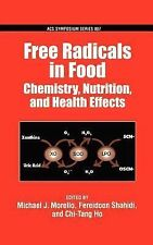 Free Radicals in Food: Chemistry, Nutrition and Health Effects (ACS Symposium)