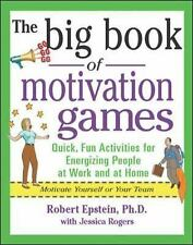 The Big Book of Motivation Games Epstein, Robert, Rogers, Jessica Paperback