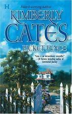 Picket Fence (MIRA) by Cates, Kimberly
