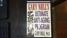 Gary Null's Ultimate Anti-Aging Program by Gary Null (1999, Paperback)