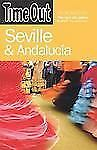 Time Out Guides: Seville and Andalucía - Time Out by Time Out Guides Ltd...