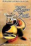 The Healthy Feast: Cooking Light with Mediterranean Oils, Ewin, Jeannette, Emmer