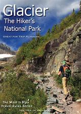 Glacier: The Hiker's National Park Travel Guide Download Version