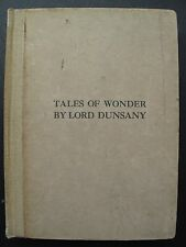 Lord Dunsany – TALES OF WONDER – Fantasy Stories