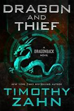 Dragonback: Dragon and Thief : The First Dragonback Adventure by Timothy Zahn...