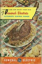 How to Use and Enjoy Your New General Electric Automatic Electric Range PB