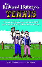 The Reduced History of Tennis,Pendleton, Richard,New Book mon0000062507