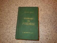 1862.Itinéraire des pyrénées.Adolphe Joanne