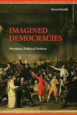 Imagined Democracies, Ezrahi, Yaron, New Condition