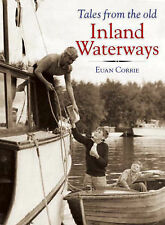 Tales from the Old Inland Waterways Euan Corrie Very Good Book