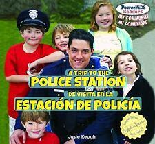 A Trip to the Police Station/de Visita En La Estacion de Policia (Powe-ExLibrary