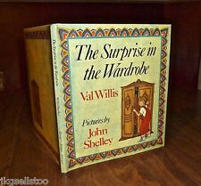 THE SURPRISE IN THE WARDROBE by VAL WILLIS illus JOHN SHELLEY HC/DJ - PERFECT