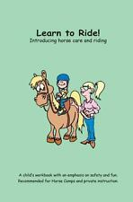 Learn to Ride! : Introducing horse care and Riding by Charlotte Godfrey...