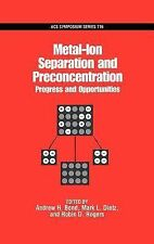 ACS Symposium Ser.: Metal-Ion Separation and Preconcentration : Progress and...