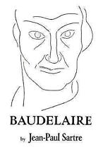 Baudelaire by Jean-Paul Sartre (1967, Paperback)