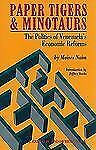PAPER TIGERS AND MINOTAURS - MOISES NAIM (PAPERBACK) NEW