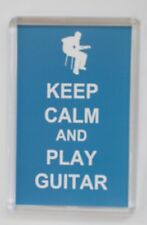 KEEP CALM AND PLAY GUITAR LARGE FRIDGE MAGNET