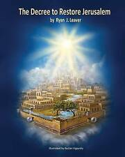 The Decree Restore Jerusalem Premium Edition He's Alive! Recognize 1st & 2nd Com