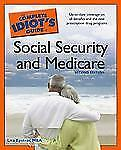The Complete Idiot's Guide to Social Security and Medicare,2E, Epstein MBA, Lita