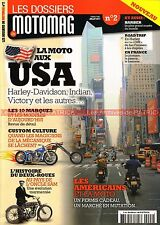 Dossier MOTOMAG  2 Spécial USA HARLEY DAVIDSON Victory Indian Buell Confederate