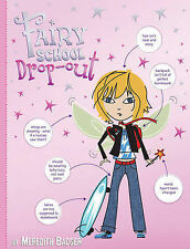 Fairy School Drop-out by Meredith Badger (Hardback, 2006)