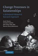 Change Processes in Relationships : A Relational-Historical Research Approach...