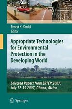 Appropriate Technologies for Environmental Protection in the Developing World...