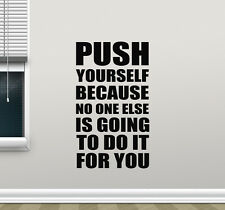 Gym Wall Decal Push Yourself Motivation Fitness Quote Vinyl Sticker Decor 115nnn