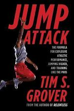 Jump Attack : The Formula for Explosive Athletic Performance, Jumping Higher,...