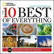 [brand new] The 10 Best of Everything:An Ultimate Guide for Travelers Nathaniel
