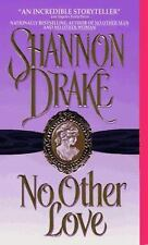 No Other Love (No Other Series), Shannon Drake, Good Book