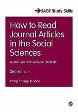 How to Read Journal Articles in the Social Sciences (SAGE Study Skills Series),